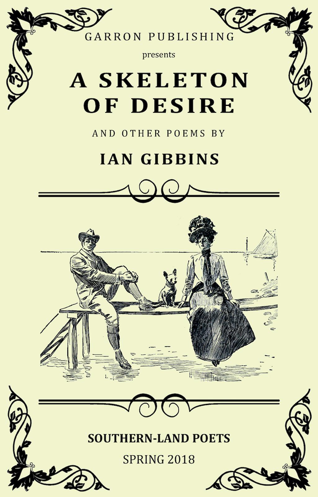 A Skeleton of Desire – Ian Gibbins